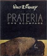 """Libro """"La prateria che scompare"""" di Walt Disney"""