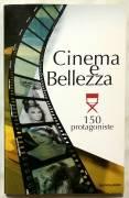 Cinema e Bellezza 150 Protagoniste di Matteo Bonamini, Isabella- Ierimonte; Ed.Mondadori, 2009 nuovo