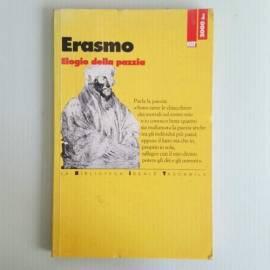 Elogio Della Pazzia - Elogio Della Follia - Erasmo da Rotterdam - Bit Editore