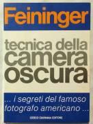 Tecnica della camera oscura di Andrea Feininger; Ed.Cesco Ciapanna Editore, Roma, 1980 perfetto