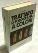Trattato di fotografia a colori di D.A.Spencer Ed: Cesco Ciappanna, Roma, 1978 ottimo