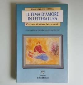 Tema D'Amore In Letteratura - Castellaro, Martini - Il Capitello - 2006