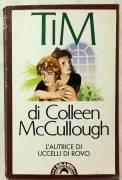 Tim di Colleen McCullough; Ed.Bompiani, dicembre 1987 perfetto
