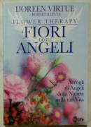 Flower Therapy. I Fiori degli Angeli di Doreen Virtue , Robert Reeves; 1°Ed.My Life, 2013 nuovo