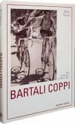 Bartali, Coppi. Mai nessuno come loro di Rino Negri, Editore: Reverdito, gennaio, 2001 nuovo