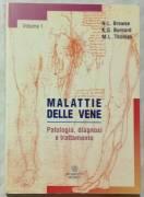 Malattie delle vene Vol 1.Patologia, diagnosi, trattamento di N.L.Browse Ed.Momento Medico, 1998 nuo