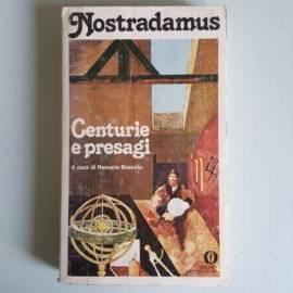 Centurie e Presagi - Nostradamus - A Cura di Renucio Boscolo - Mondadori - 1979