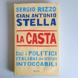 La Casta - Sergio Rizzo - Rizzoli - 2007