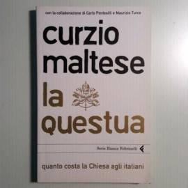 La Questua - Curzio Maltese - Feltrinelli - 2008