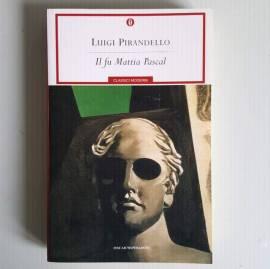 Il Fu Mattia Pascal – Luigi Pirandello – Mondadori - 2001