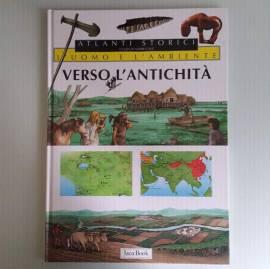 Verso L'Antichità - Atlanti Storici - Andrea Dué - Jaca Book - 1999 - Dim.Maxi