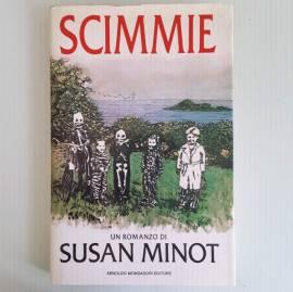 Scimmie - Un Romanzo di Susan Minot - Mondadori Editore - 1987