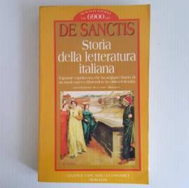 Storia Della Letteratura Italiana - De Sanctis - Newton Editore