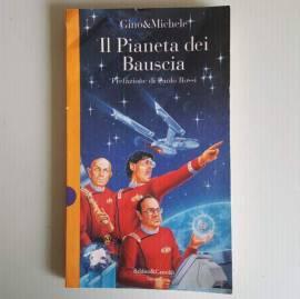 Il Pianeta Dei Bauscia - Gino&Michele - Baldini&Castoldi Editore - 1993