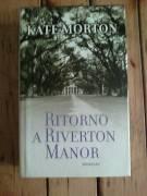 Kate Morton - Ritorno a Riverton Manor