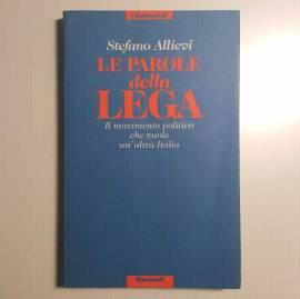 Le Parole Della Lega - Stefano Allievi - Il Movimento Politico - Garzanti - 1992