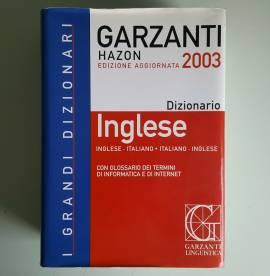 Dizionario Inglese-Italiano Italiano-Inglese - Garzanti Hazon - Ed. 2003
