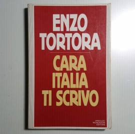 Cara Italia Ti Scrivo - Enzo Tortora - Mondadori - 1984