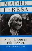 Madre Teresa - Non c'è amore più grande