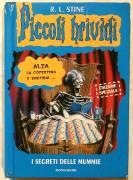 I segreti delle mummie.Edizione Speciale di R.L.Stine 1°Ed.Mondadori, 2004 perfetto