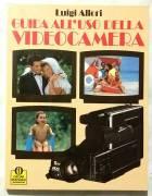 Guida all'uso della videocamera di Luigi Allori 1°Ed:Mondadori, 1989 come nuovo