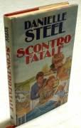 Scontro finale di Danielle Steel; 1°Ed.Euroclub su licenza Sperling & Kupfer, 1995 perfetto