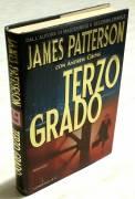 TERZO GRADO DI JAMES PATTERSON E ANDREW GROSS ED.LONGANESI & C.2005 NUOVO