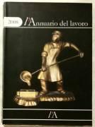 L'annuario del lavoro 2008 di Mascini Massimo Ed. Il Diario del Lavoro, 2008 come nuovo