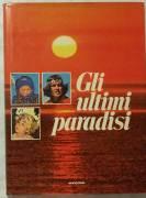 Gli ultimi paradisi 1°Ed.Euroclub, 1979; Testi di Heinrich Harrer, Thomas Maler perfetto