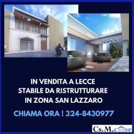 STABILE da ristrutturare   Lecce –zona San Lazzaro