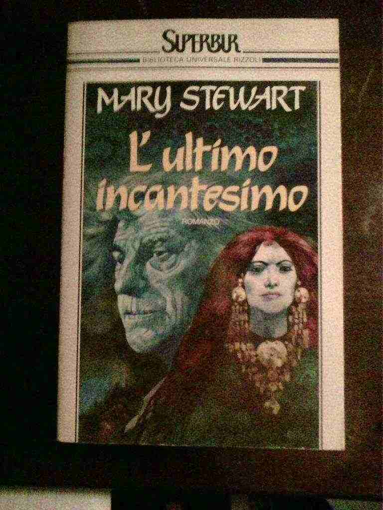 Mary Stewart - L'ultimo incantesimo