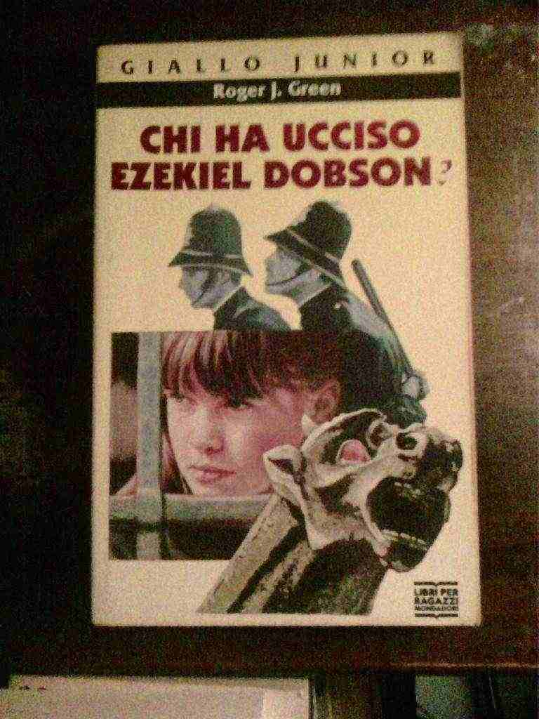 Roger J. Green - Chi ha ucciso Ezekiel Dobson?