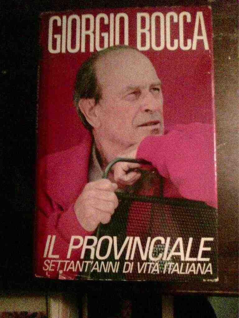 Giorgio Bocca - IL provinciale