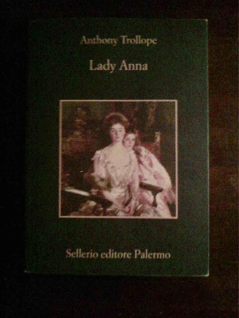 Anthony Trollope - Lady Anna
