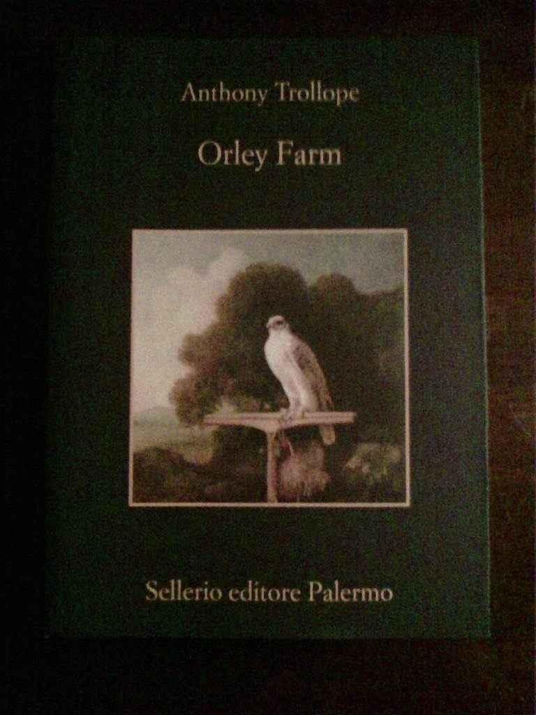 Anthony Trollope - Orley Farm
