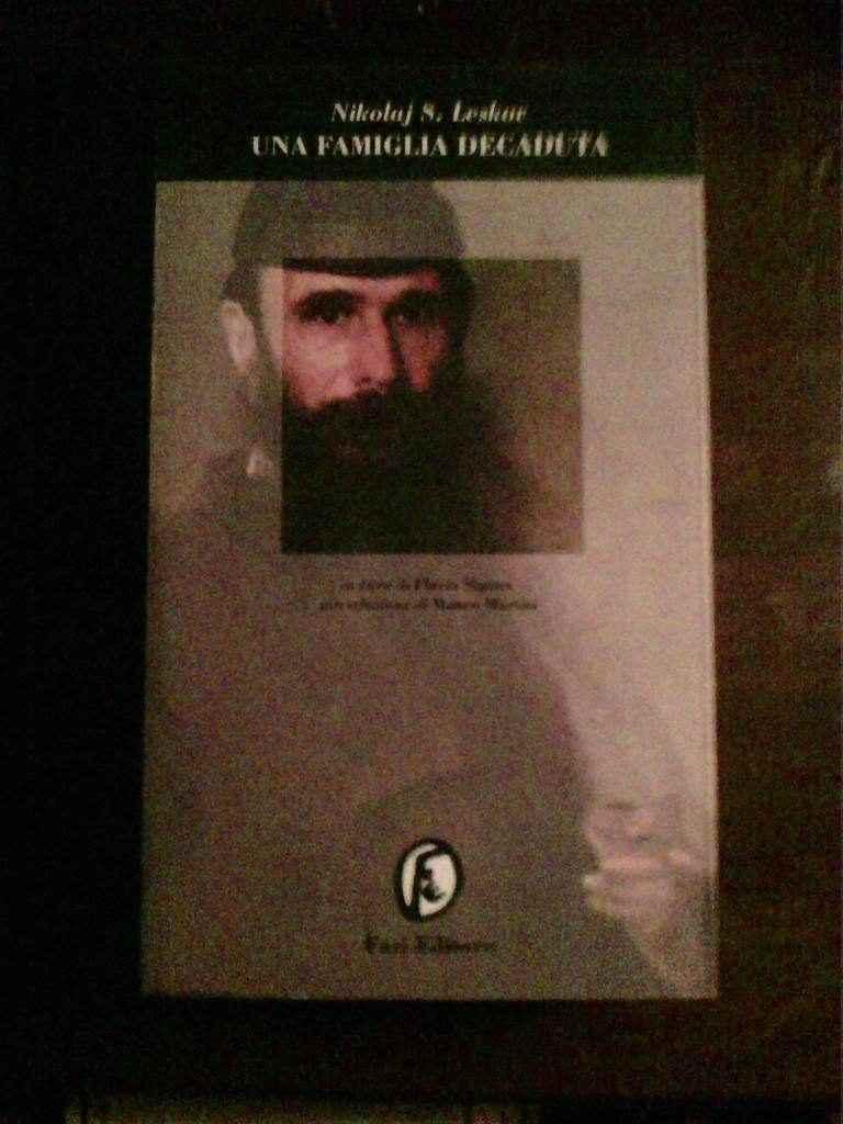 Nikolaj S. Leskov - Una famiglia decaduta