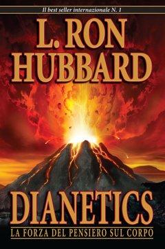 Libro: Dianetics la forza del pensiero sul corpo