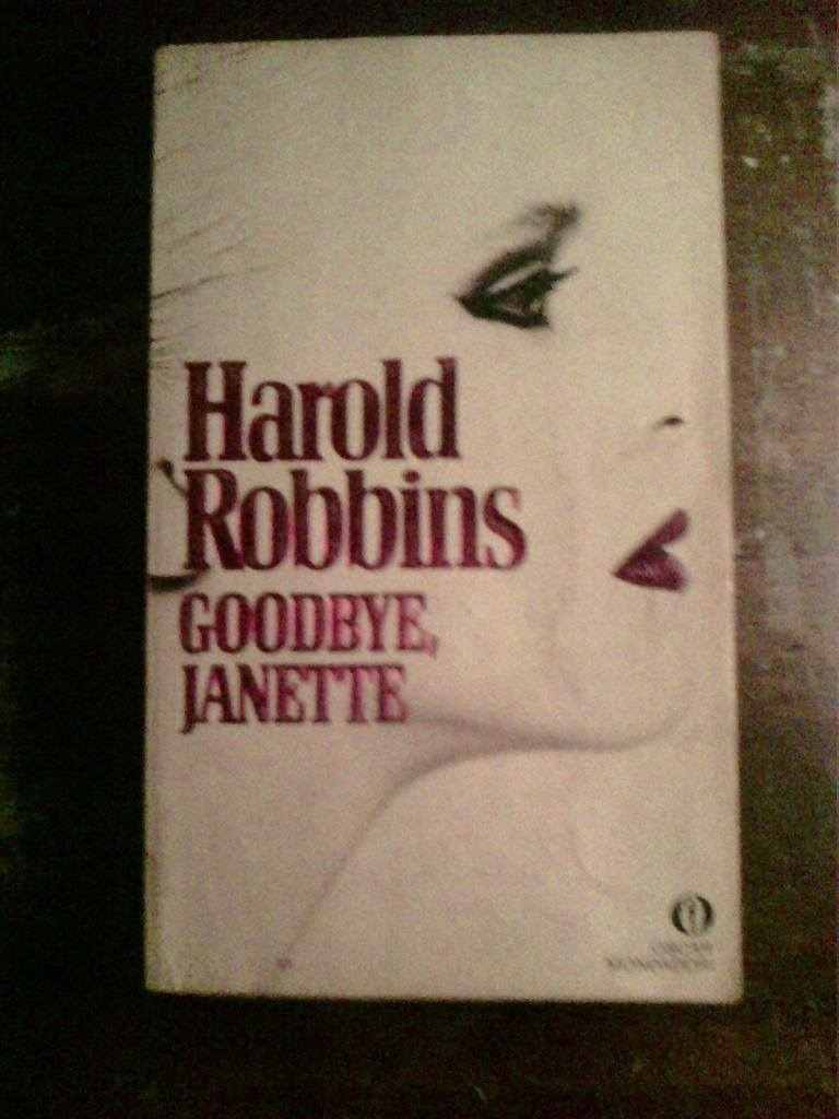 Harold Robbins - Goodbye Janette
