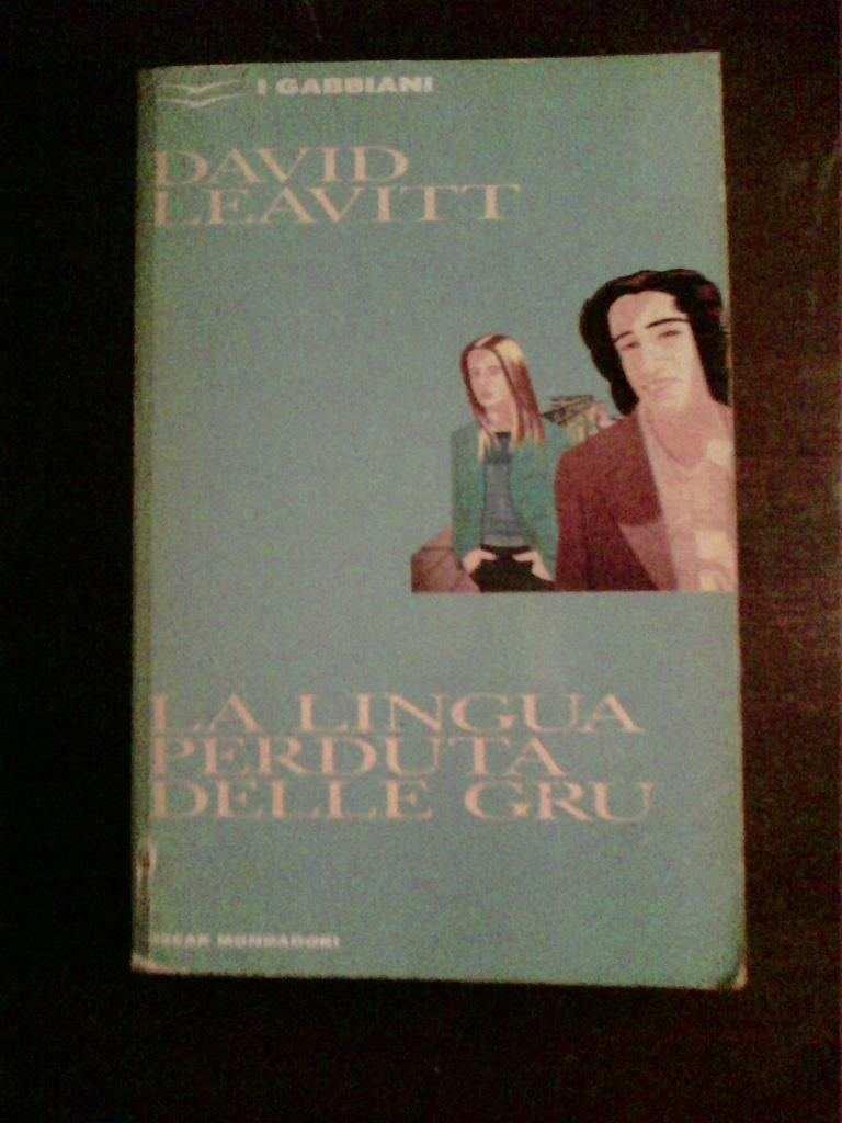 David Leavitt - La lingua perduta delle gru