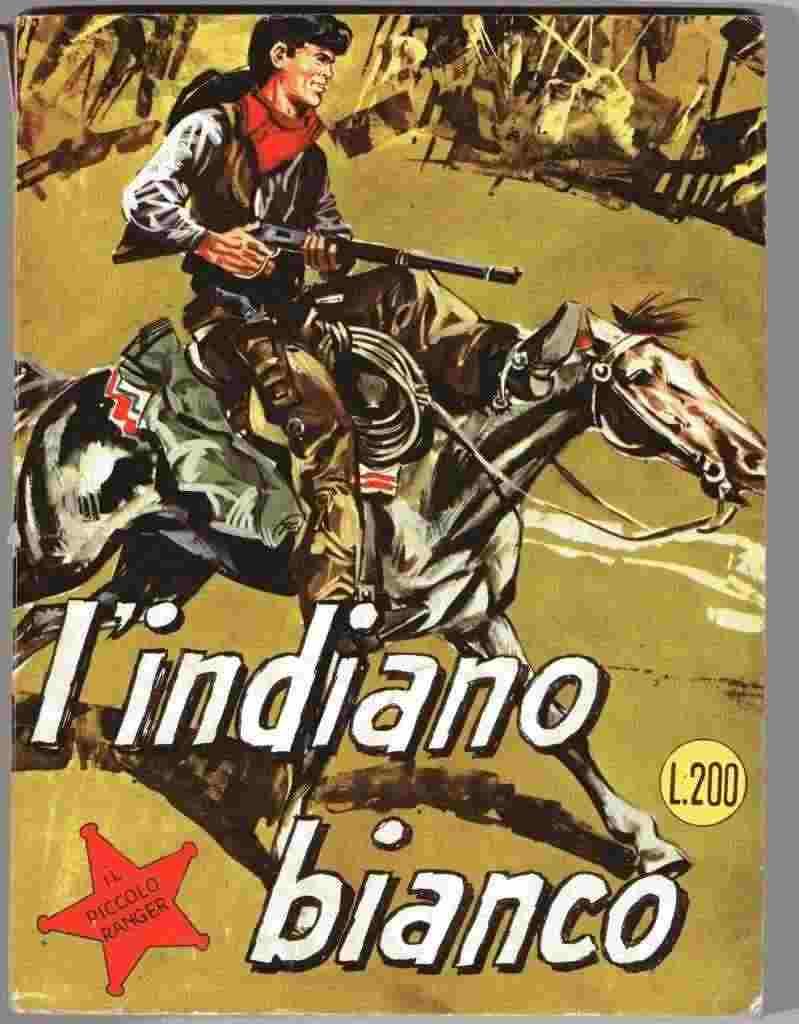 IL PICCOLO RANGER 2 COLLANA COWBOY - L'INDIANO BIANCO - LIRE 200 BONELLI