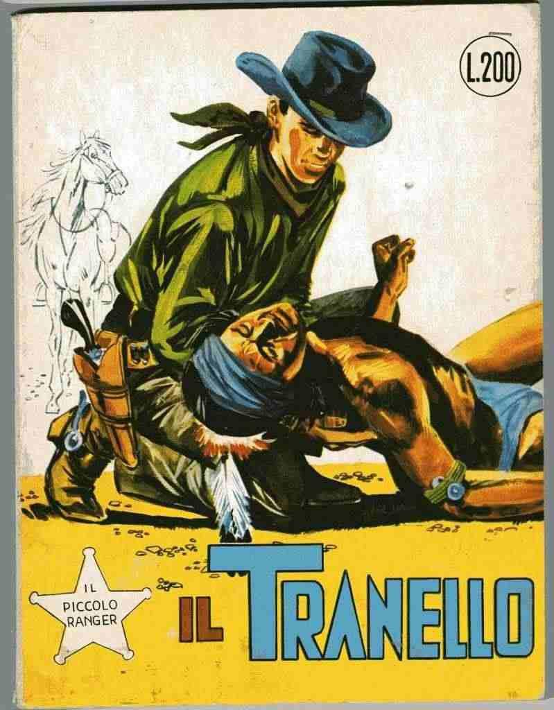 IL PICCOLO RANGER 15 - COLLANA COWBOY - IL TRANELLO - CON CONTINUA
