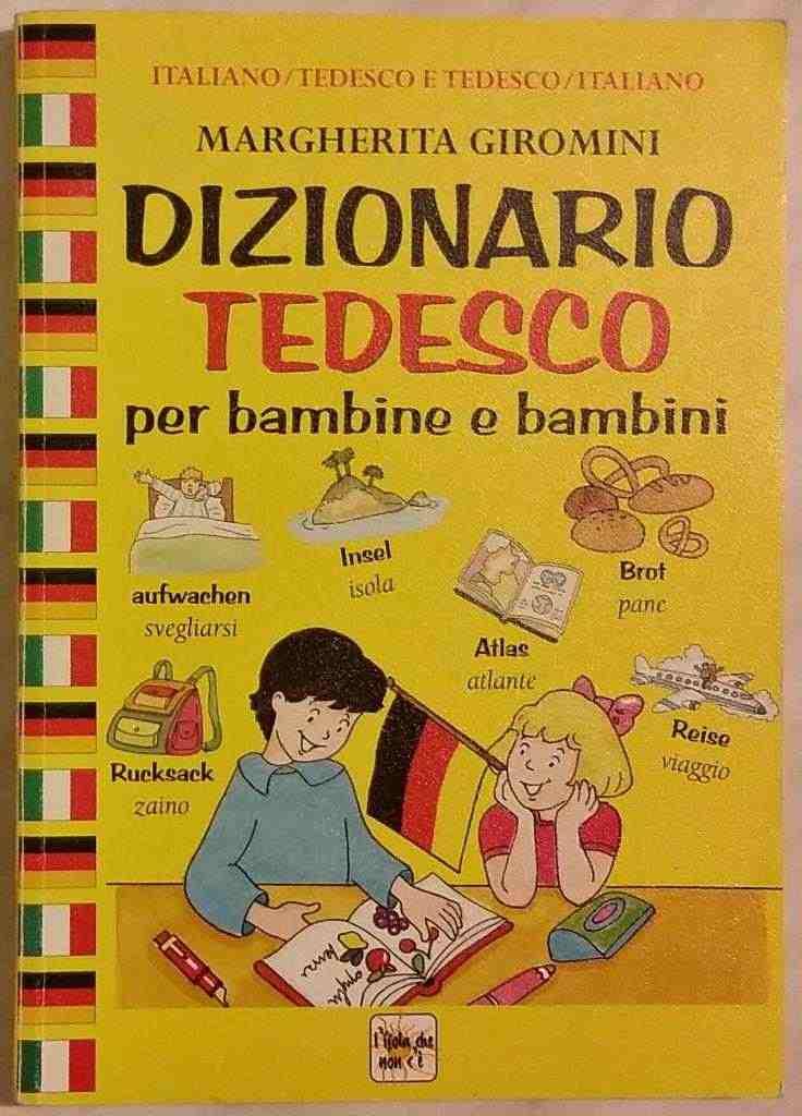 Dizionario tedesco per bambine e bambini Margherita Giromini 1°Ed.Giunti Demetra come nuovo