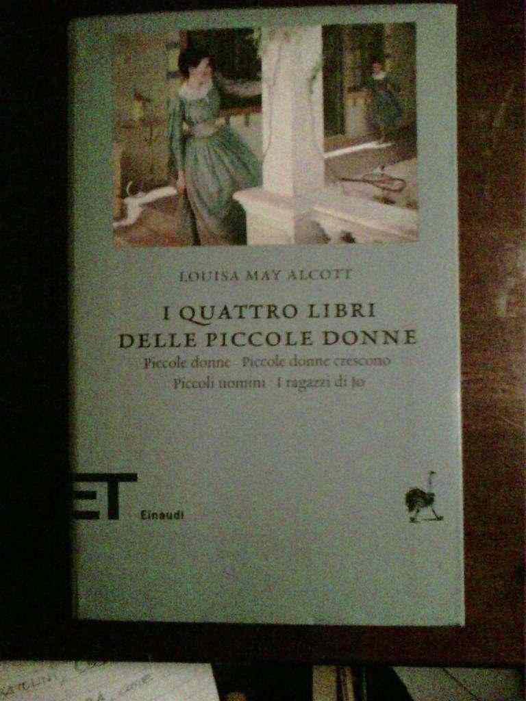 Louisa May Alcott - I quattro libri delle piccole donne