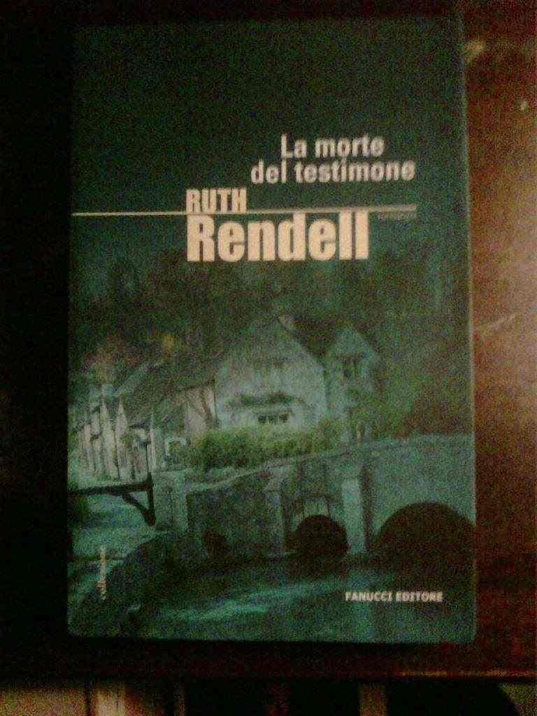 Ruth Rendell - La morte del testimone