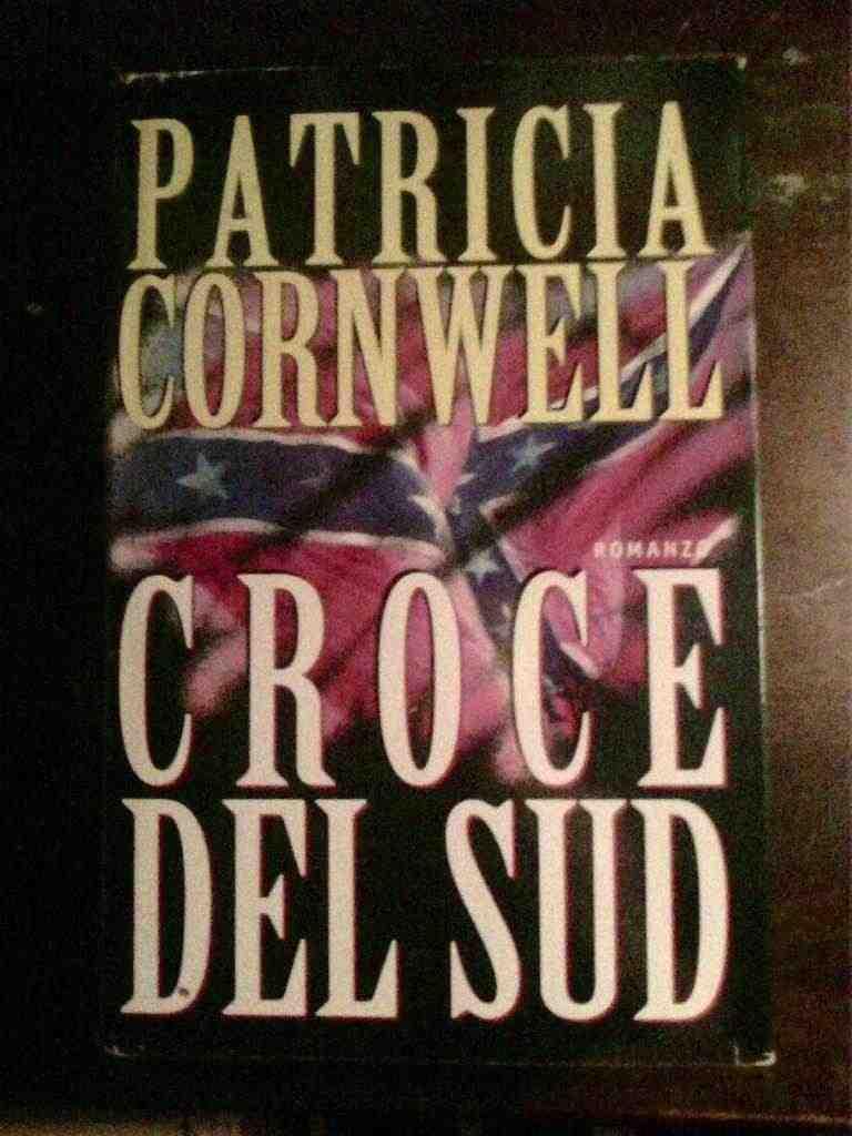 Patricia Cornwell - Croce del Sud
