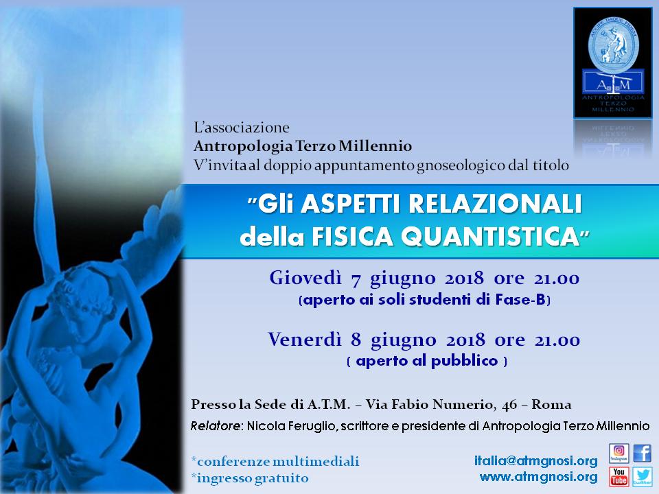"""&quotGli ASPETTI RELAZIONALI della FISICA QUANTISTICA"""" (conferenza gnoseologica)"""