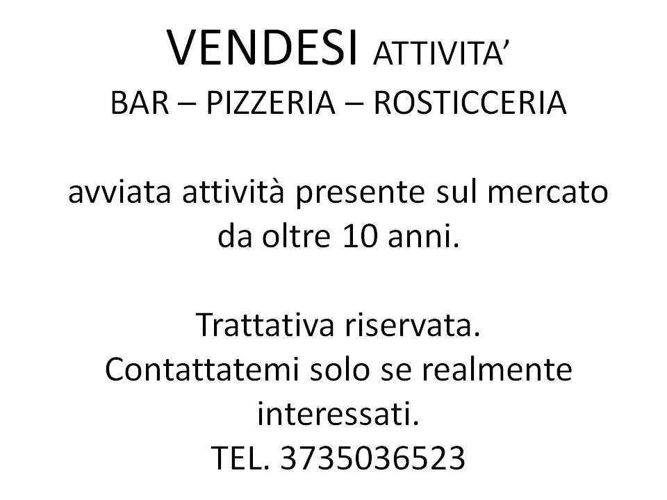 Attività BAR, Pizzeria e Rosticceria