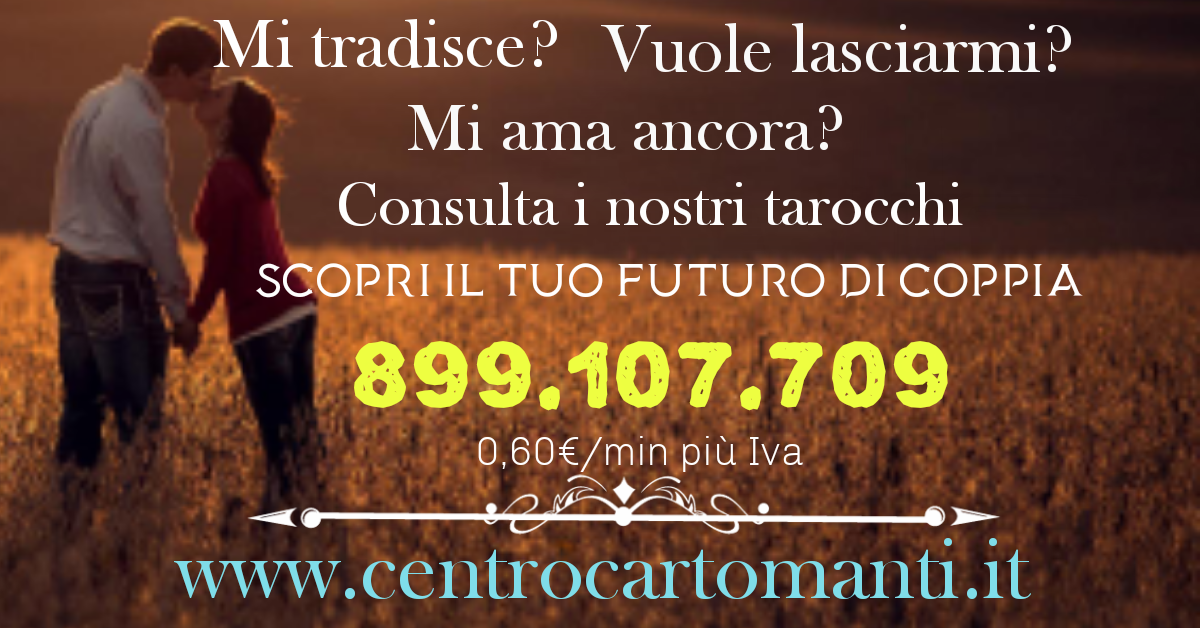 centrocartomanti.it  liberati dei dubbi!!! 899.107.709