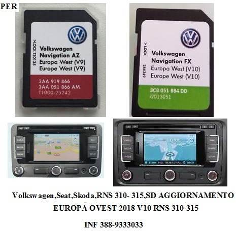 MAPPE RNS310-315 V10 2018 NEW COMPATIBILE CON VW-SKODA-AMUNDSEN-SEAT WEST EUROPA