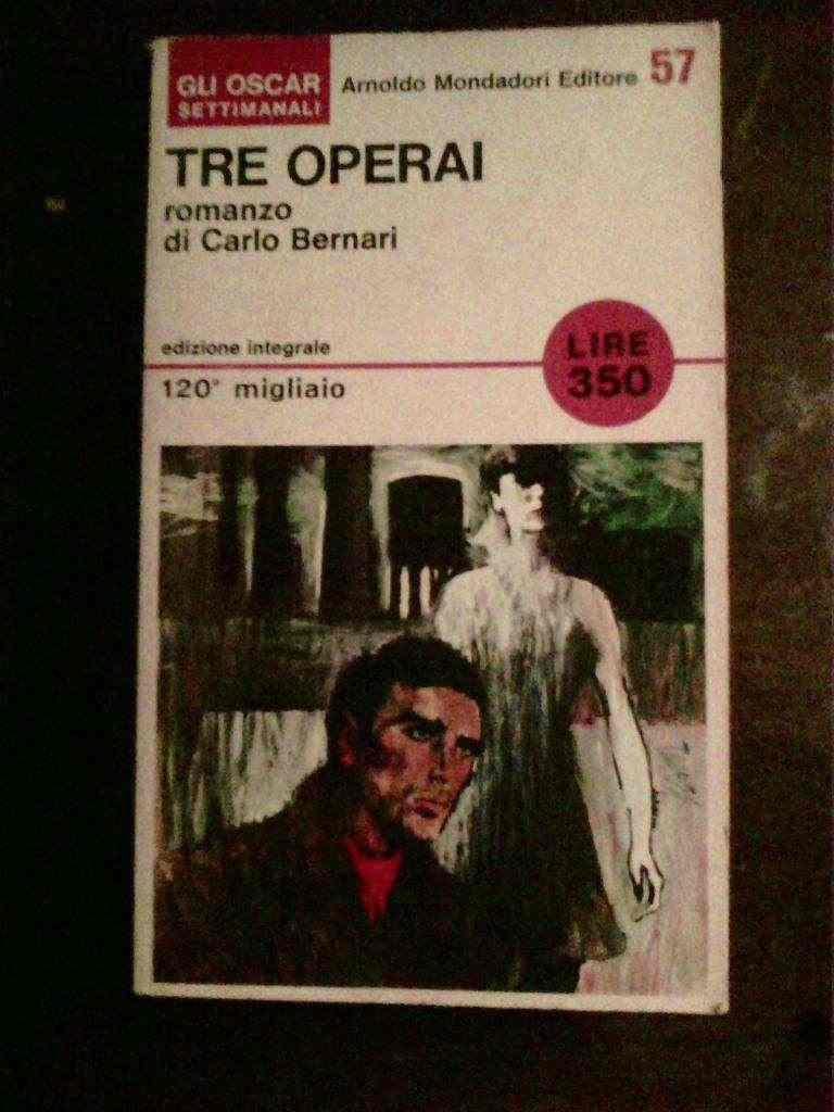 Carlo Bernari - Tre operai